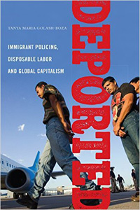 """Deported:  Policing Immigrants, Disposable Labor and Global Capitalism"" with Tanya Maria Golash-Boza @ The Green Arcade 