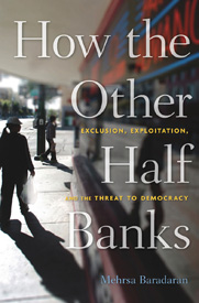 How the Other Half Banks (A Plea for Postal Banking) - by Professor Mehrsa Baradaran @ Green Arcade Bookstore | San Francisco | California | United States